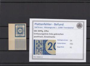 SBZ 1945 PLATTENFEHLER Nr 54 F91 postfrisch (409038)