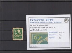 SBZ 1945 PLATTENFEHLER Nr 95AXw F96 postfrisch (213930)